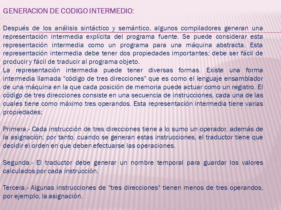GENERACION DE CODIGO INTERMEDIO: