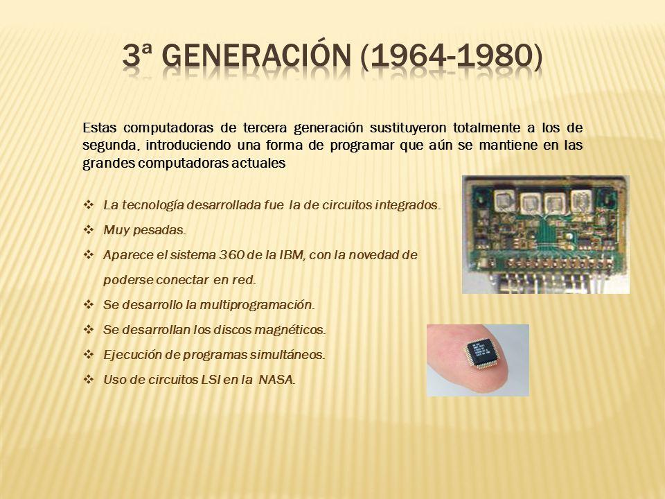 3ª GENERACIÓN (1964-1980)
