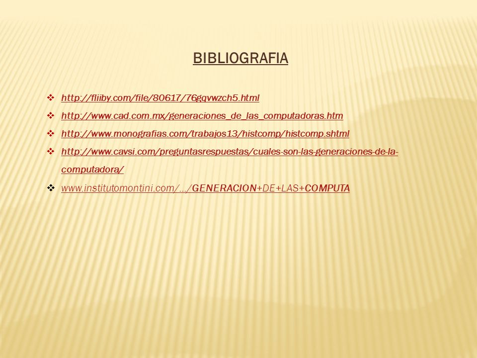 BIBLIOGRAFIA www.institutomontini.com/.../GENERACION+DE+LAS+COMPUTA