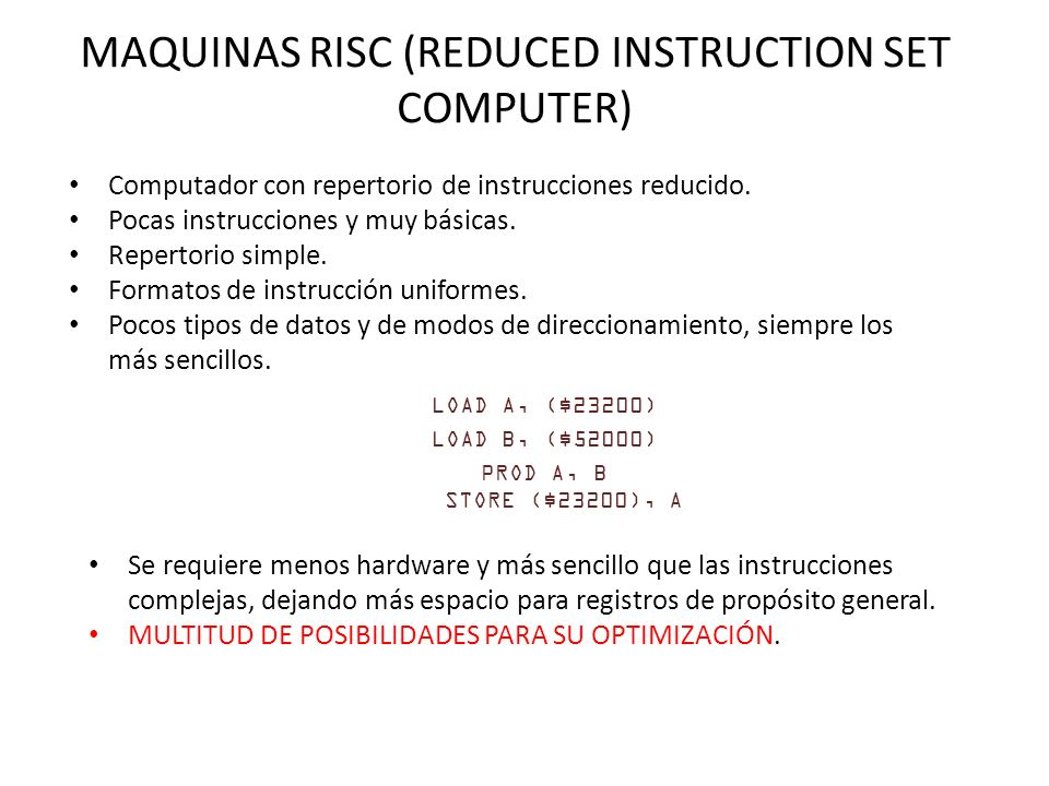 MAQUINAS RISC (REDUCED INSTRUCTION SET COMPUTER)