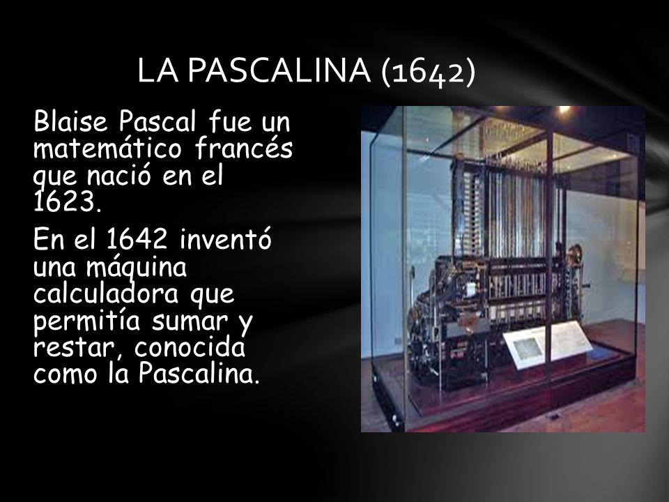 LA PASCALINA (1642)