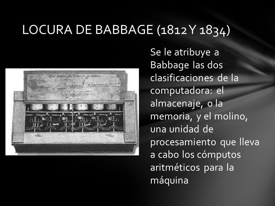 LOCURA DE BABBAGE (1812 Y 1834)