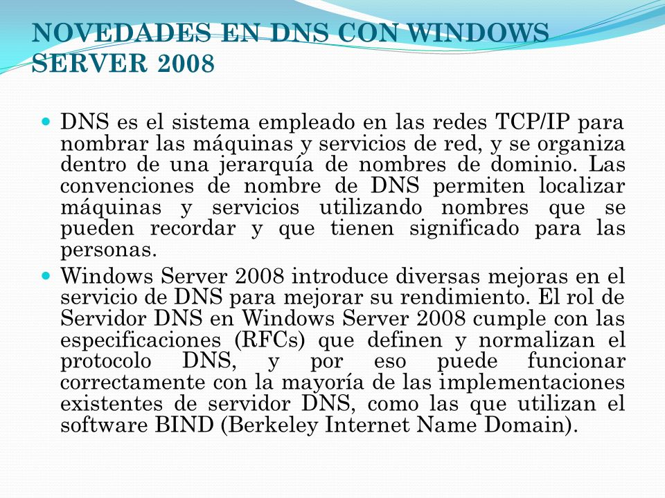 NOVEDADES EN DNS CON WINDOWS SERVER 2008