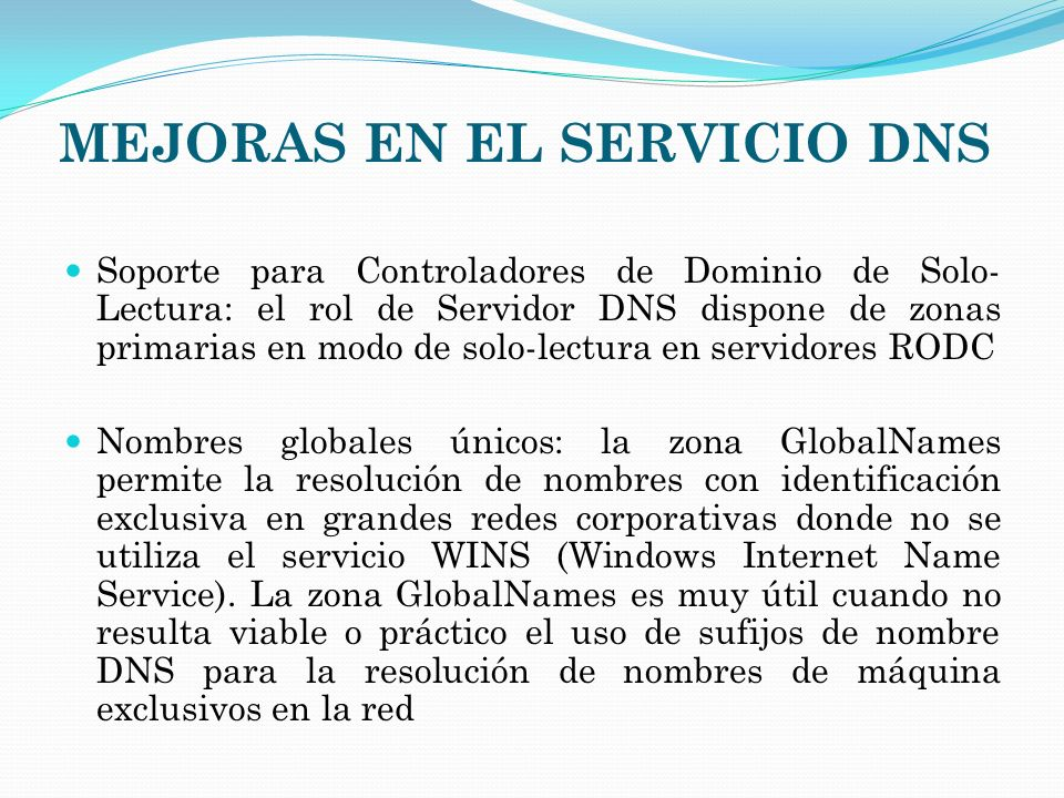 MEJORAS EN EL SERVICIO DNS
