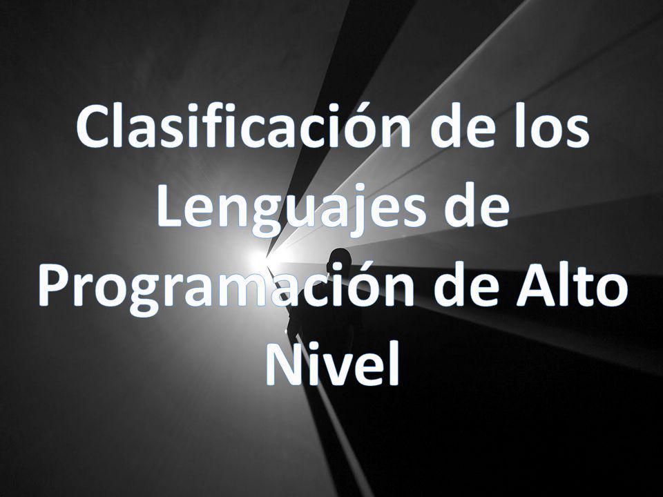 Clasificación de los Lenguajes de Programación de Alto Nivel