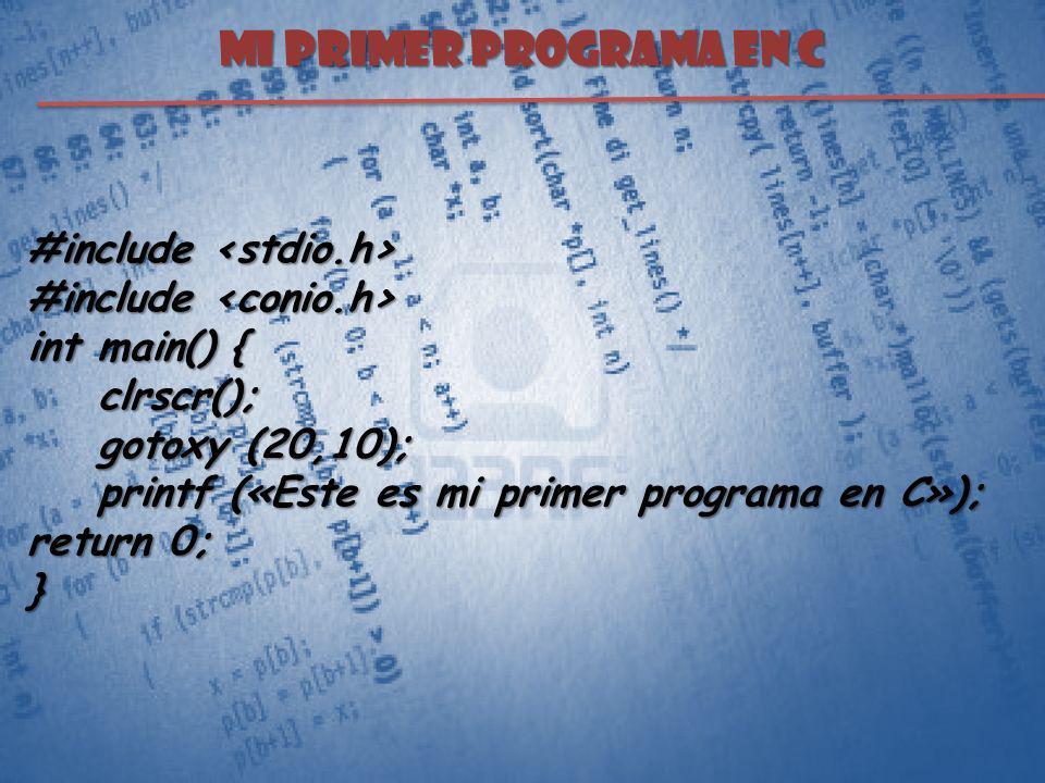 MI PRIMER PROGRAMA EN C #include <stdio.h>