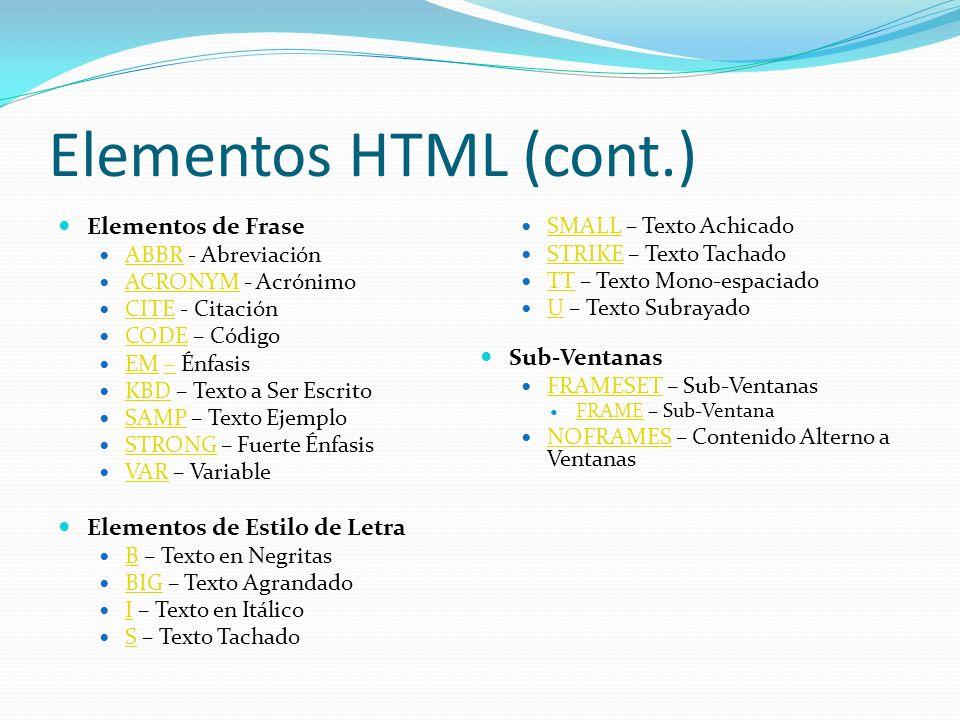Elementos HTML (cont.) Elementos de Frase Sub-Ventanas