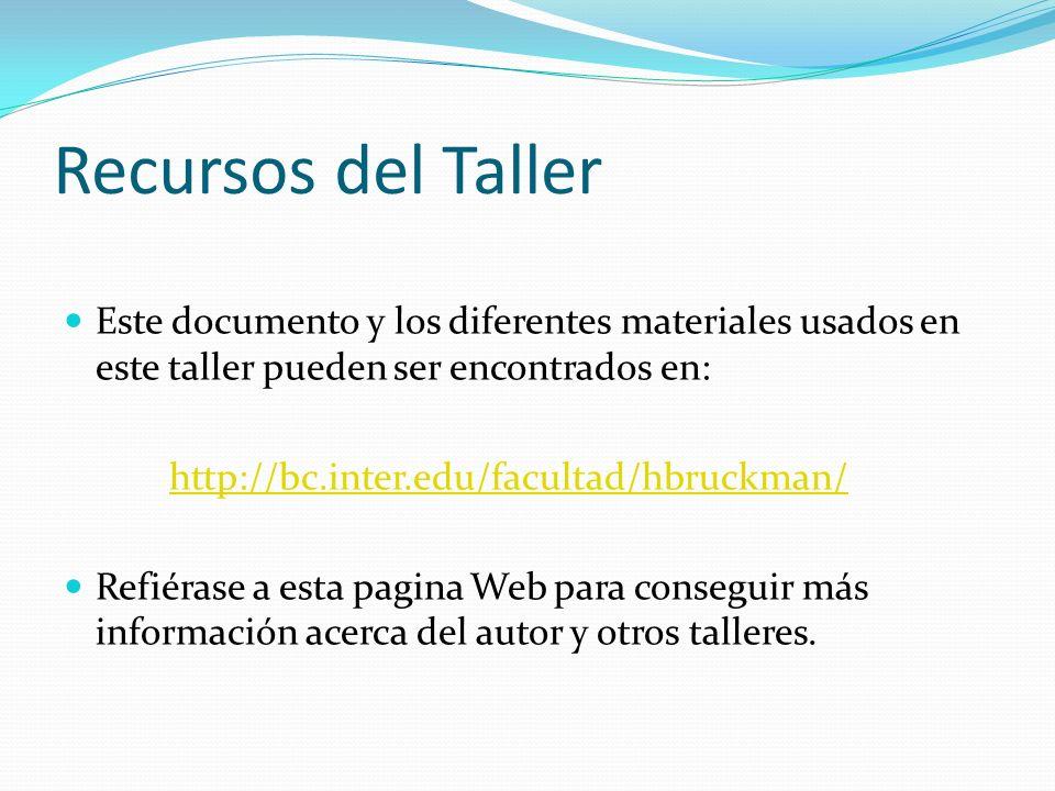 Recursos del Taller Este documento y los diferentes materiales usados en este taller pueden ser encontrados en: