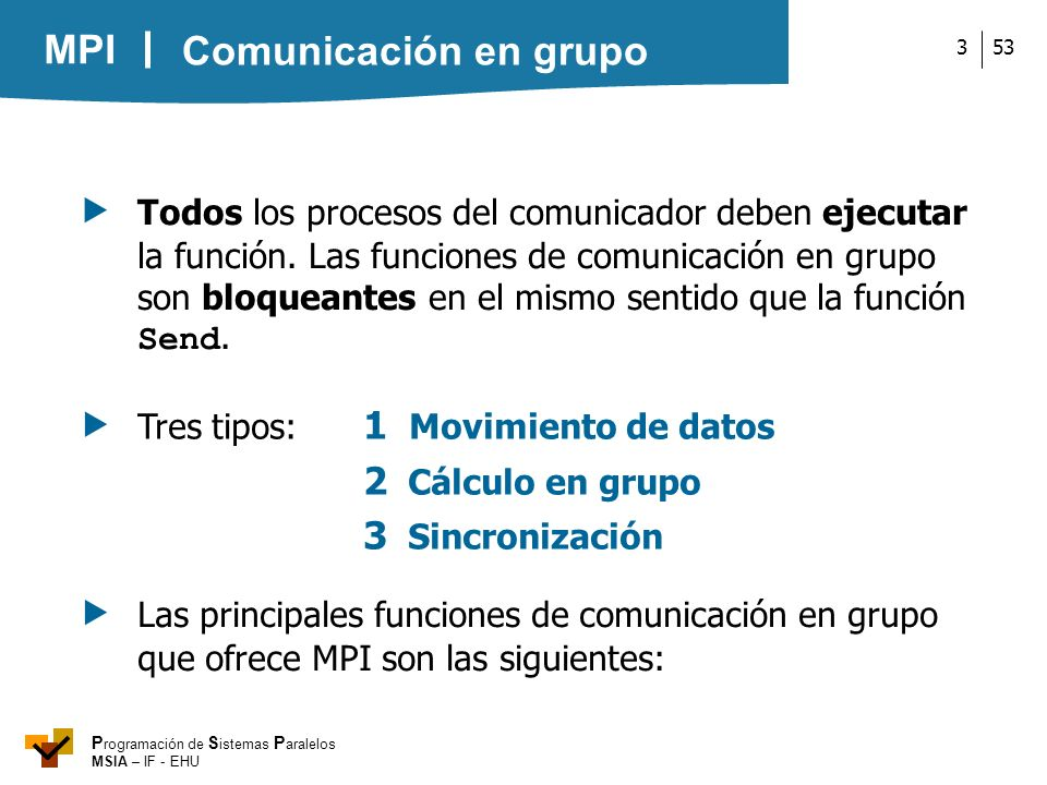  Tres tipos: 1 Movimiento de datos