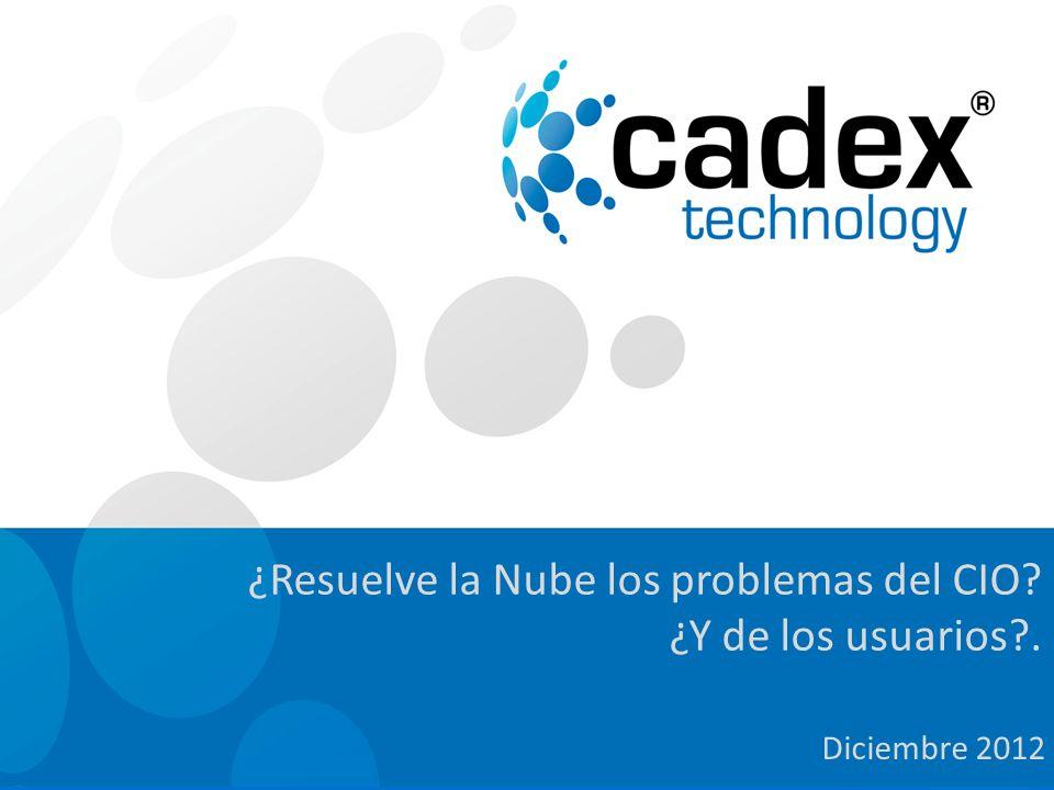 ¿Resuelve la Nube los problemas del CIO ¿Y de los usuarios .