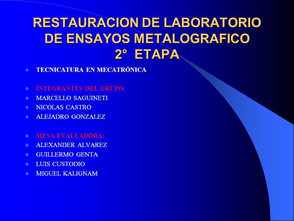 RESTAURACION DE LABORATORIO DE ENSAYOS METALOGRAFICO 2° ETAPA