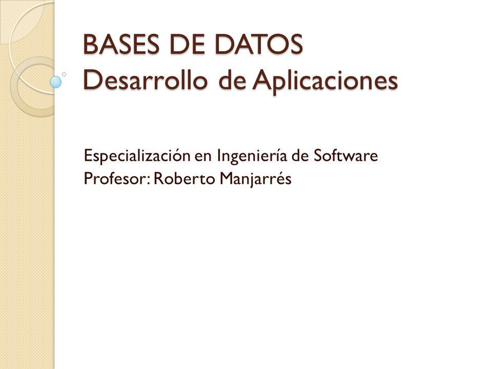 BASES DE DATOS Desarrollo de Aplicaciones
