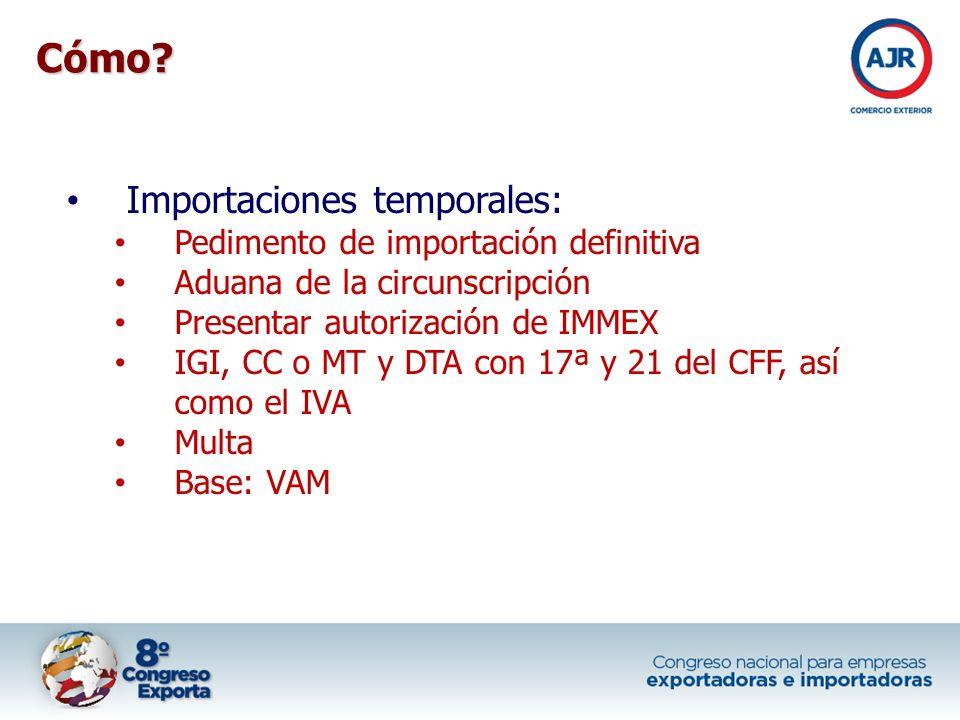 Cómo Importaciones temporales: Pedimento de importación definitiva