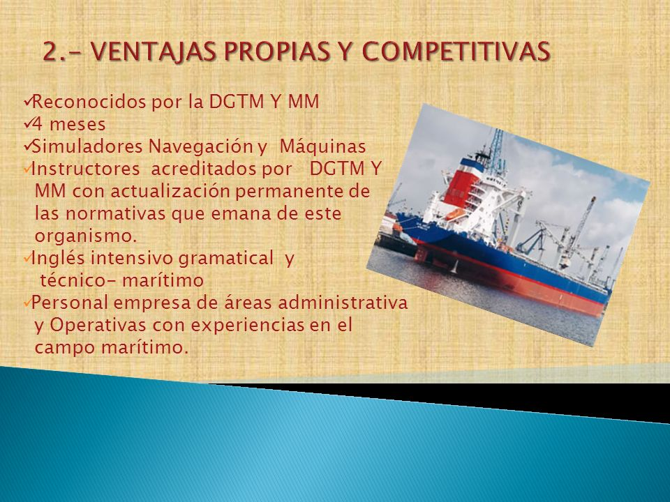 2.- VENTAJAS PROPIAS Y COMPETITIVAS