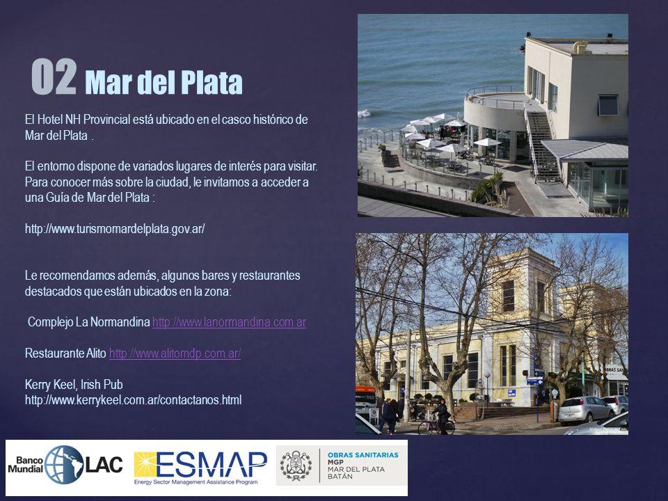 02 Mar del PlataEl Hotel NH Provincial está ubicado en el casco histórico de Mar del Plata .