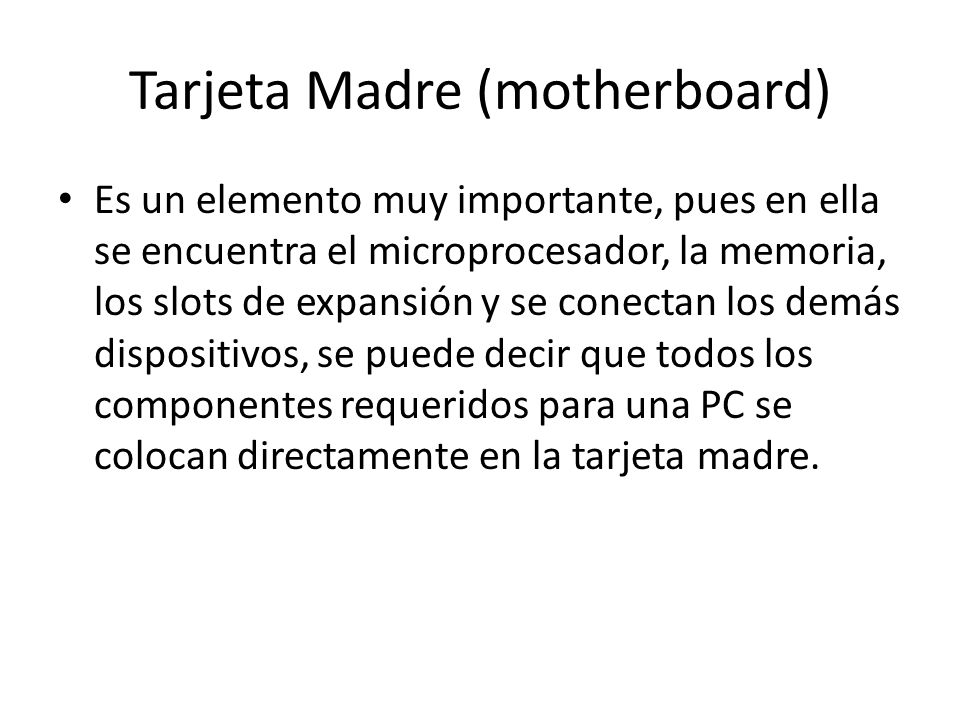 Tarjeta Madre (motherboard)