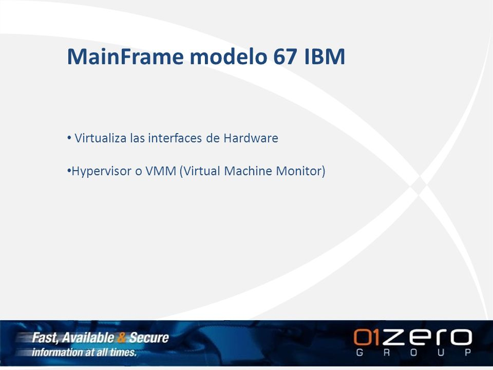 MainFrame modelo 67 IBM Virtualiza las interfaces de Hardware