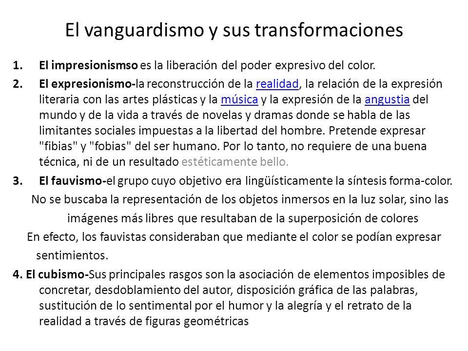 El vanguardismo y sus transformaciones