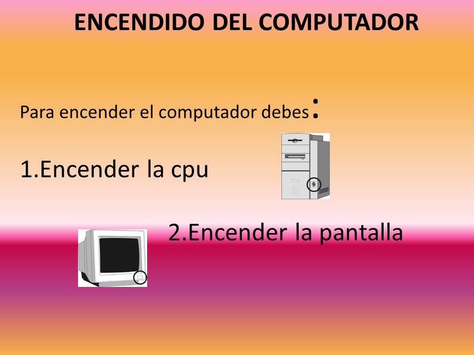 ENCENDIDO DEL COMPUTADOR