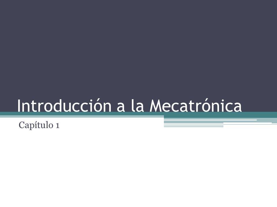 Introducción a la Mecatrónica