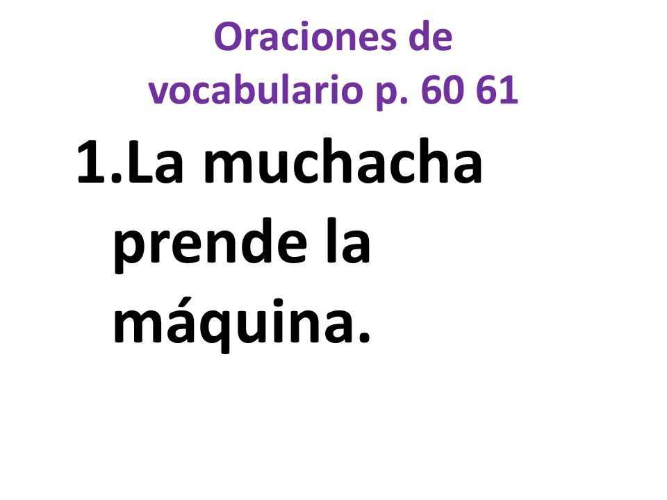 Oraciones de vocabulario p. 60 61