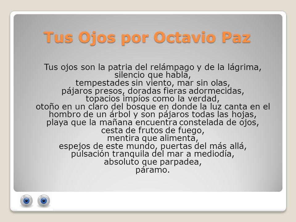 Tus Ojos por Octavio Paz