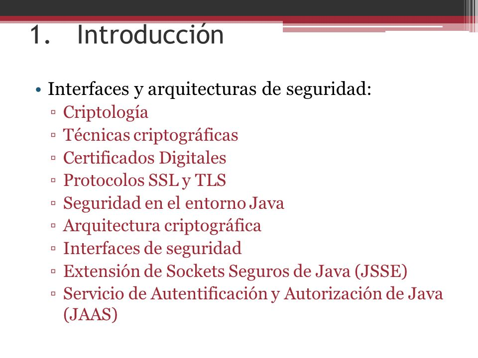 1. Introducción Interfaces y arquitecturas de seguridad: Criptología