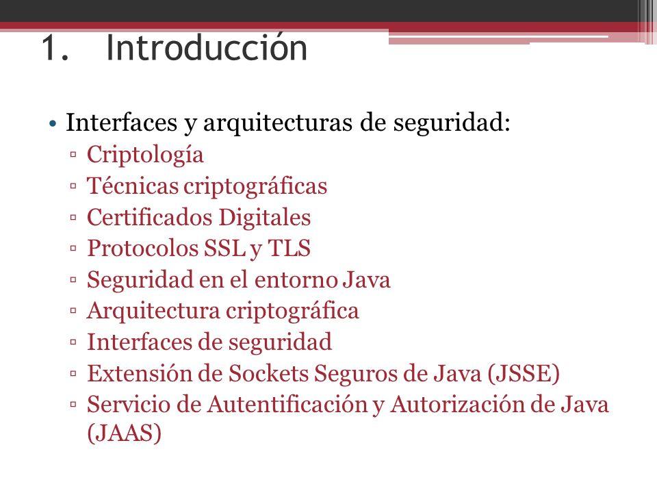 1. Introducción Interfaces y arquitecturas de seguridad: Criptología