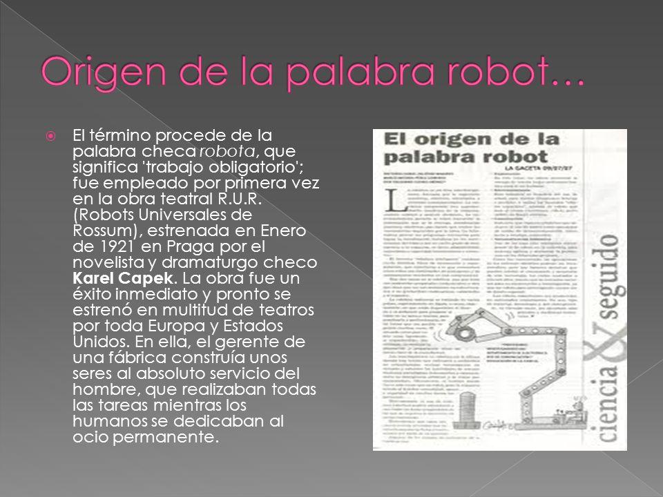 Origen de la palabra robot…