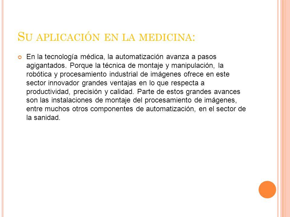 Su aplicación en la medicina: