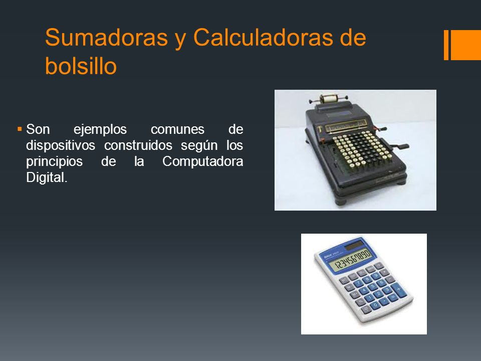 Sumadoras y Calculadoras de bolsillo