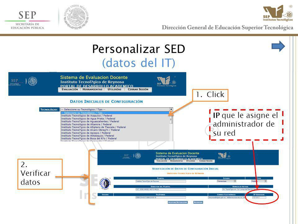Personalizar SED (datos del IT)