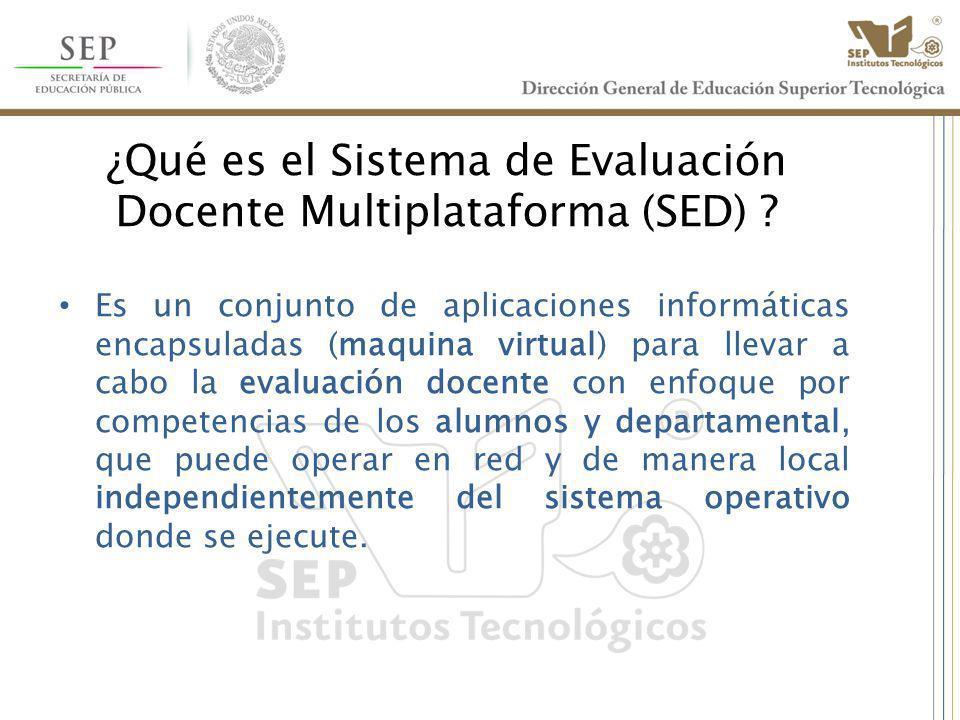 ¿Qué es el Sistema de Evaluación Docente Multiplataforma (SED)