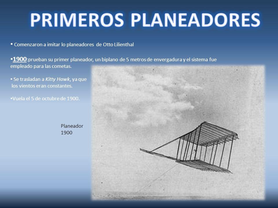 PRIMEROS PLANEADORES Comenzaron a imitar lo planeadores de Otto Lilienthal.