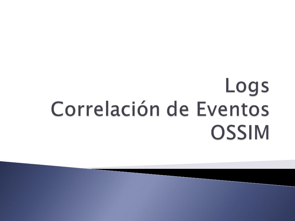 Logs Correlación de Eventos OSSIM