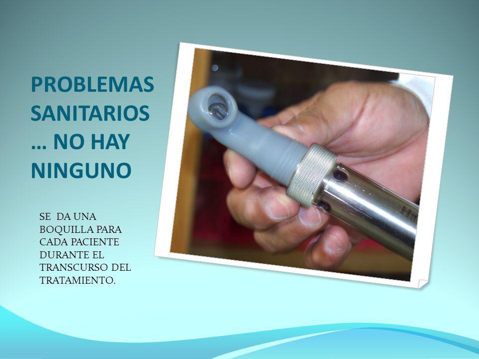 PROBLEMAS SANITARIOS … NO HAY NINGUNO