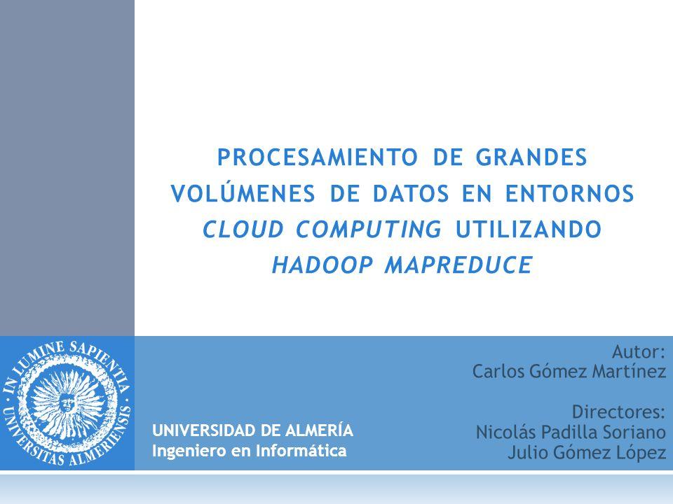 procesamiento de grandes volúmenes de datos en entornos cloud computing utilizando hadoop mapreduce