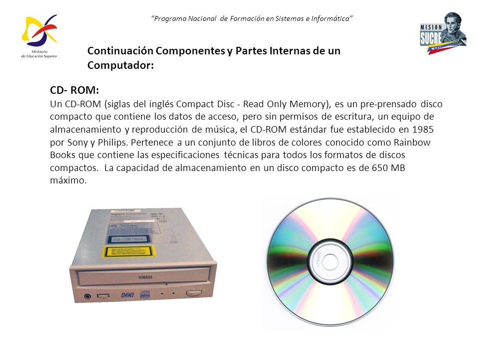 Continuación Componentes y Partes Internas de un Computador: