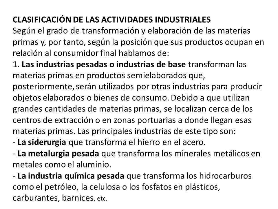 CLASIFICACIÓN DE LAS ACTIVIDADES INDUSTRIALES
