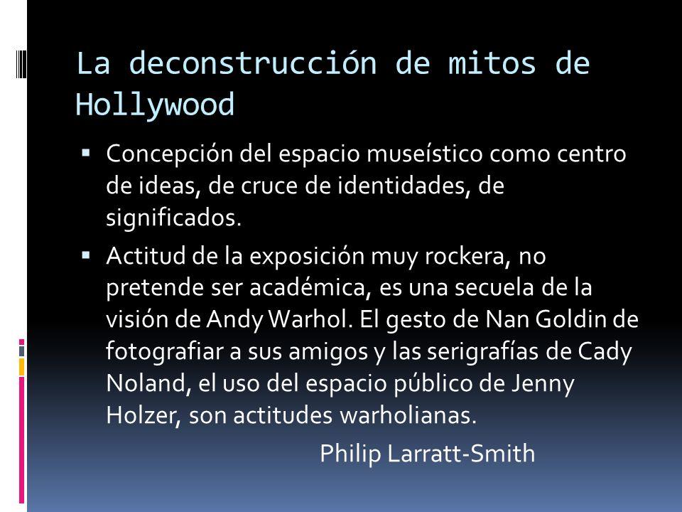 La deconstrucción de mitos de Hollywood