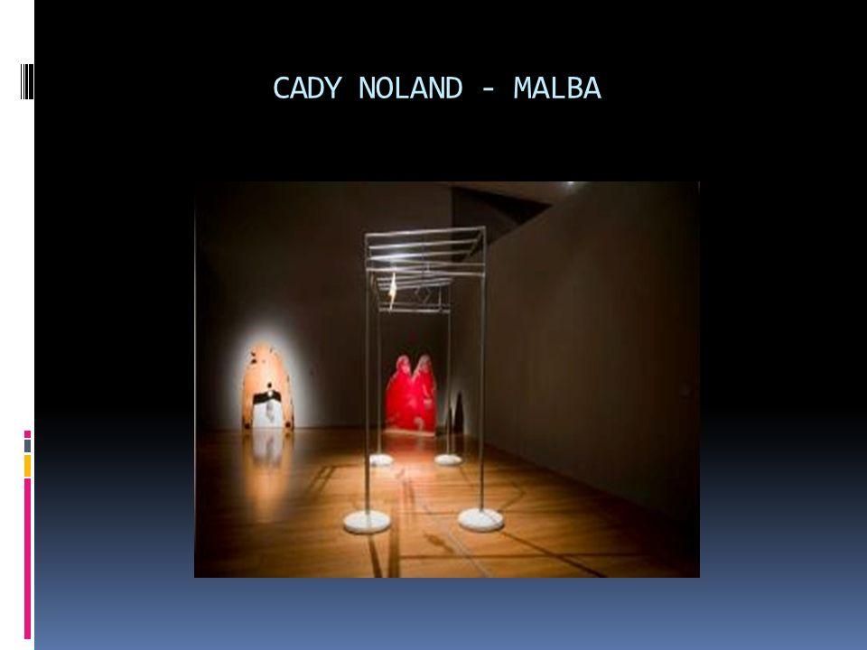 CADY NOLAND - MALBA