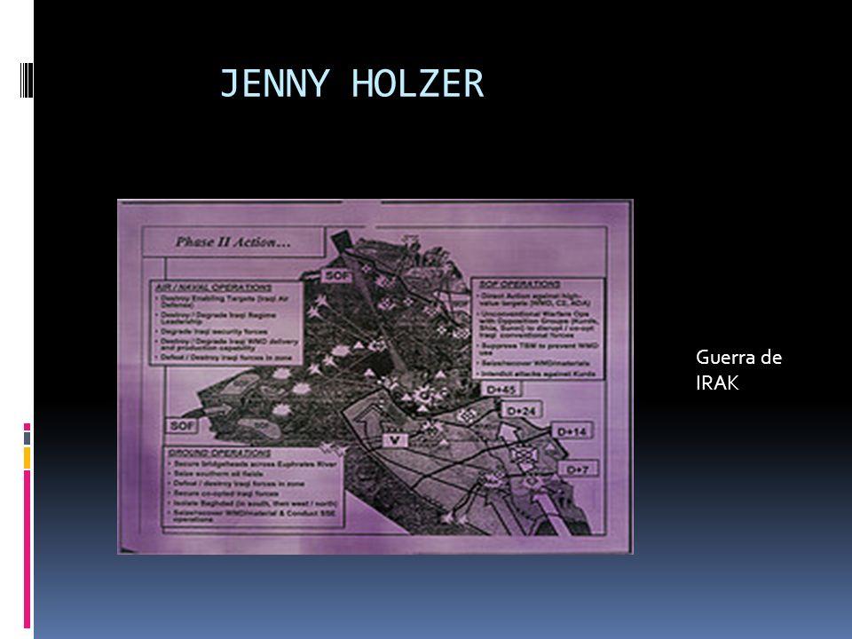 JENNY HOLZER Guerra de IRAK