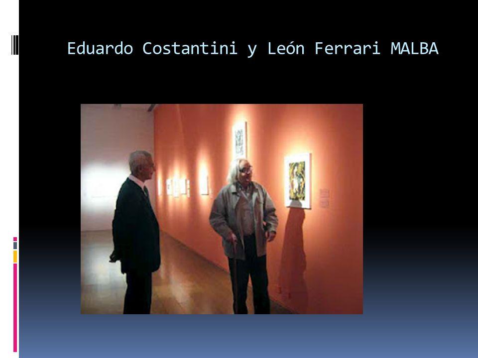 Eduardo Costantini y León Ferrari MALBA