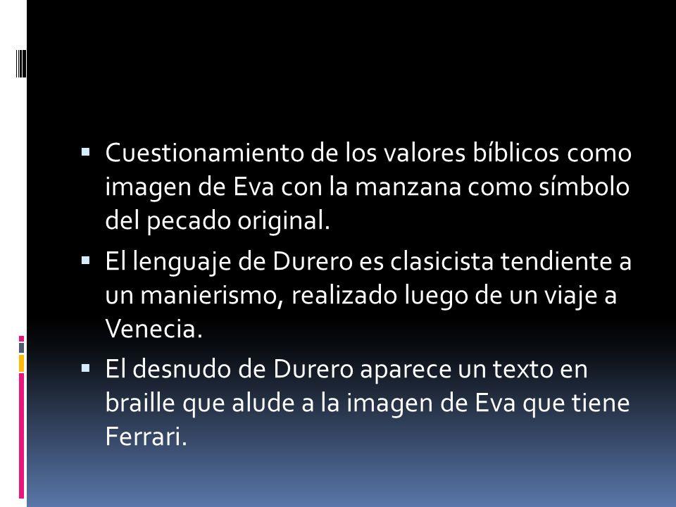 Cuestionamiento de los valores bíblicos como imagen de Eva con la manzana como símbolo del pecado original.