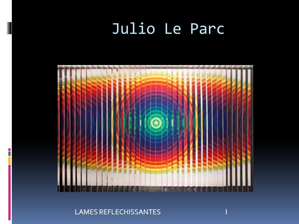 Julio Le Parc LAMES REFLECHISSANTES l