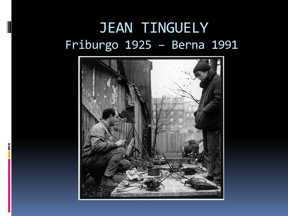 JEAN TINGUELY Friburgo 1925 – Berna 1991