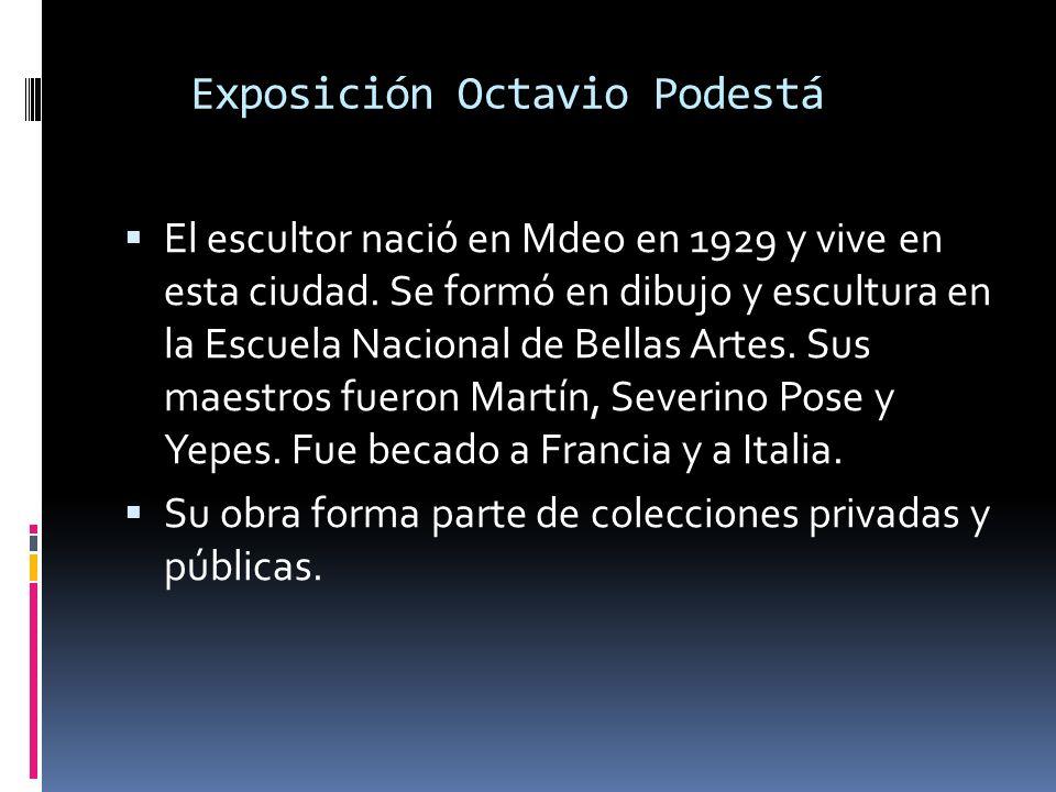 Exposición Octavio Podestá