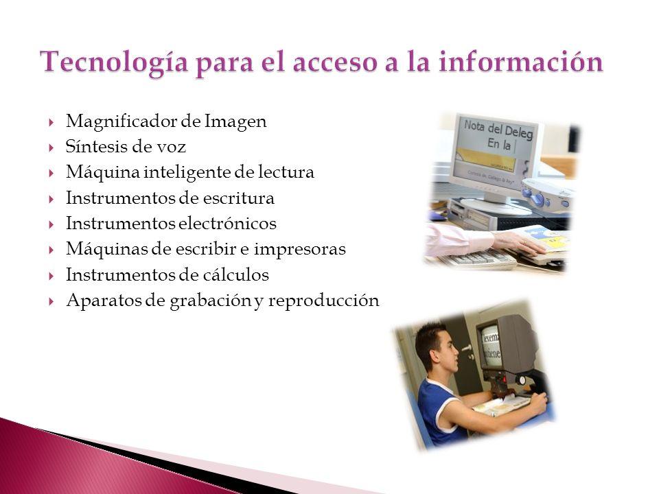 Tecnología para el acceso a la información