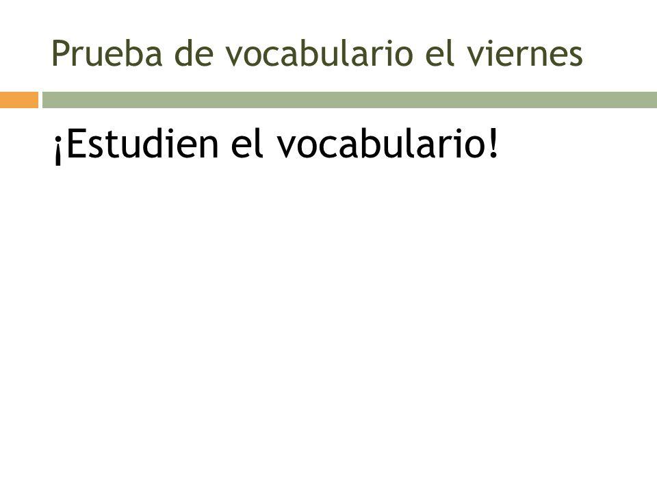 Prueba de vocabulario el viernes