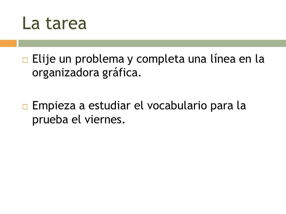 La tarea Elije un problema y completa una línea en la organizadora gráfica.